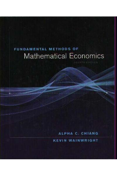 Fundamental Methods Mathematical Economics 4th (Alpha Chiang, Kevin Wainwright)