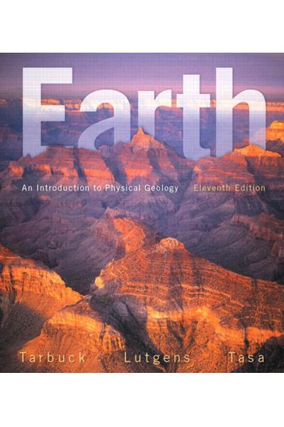 CE 231 Earth_ An Introduction to Physical Geology 11th Edward J. Tarbuck, Frederick K. Lutgens, Denn CE 231 Earth_ An Introduction to Physical Geology 11th Edward J. Tarbuck, Frederick K. Lutgens, Denn