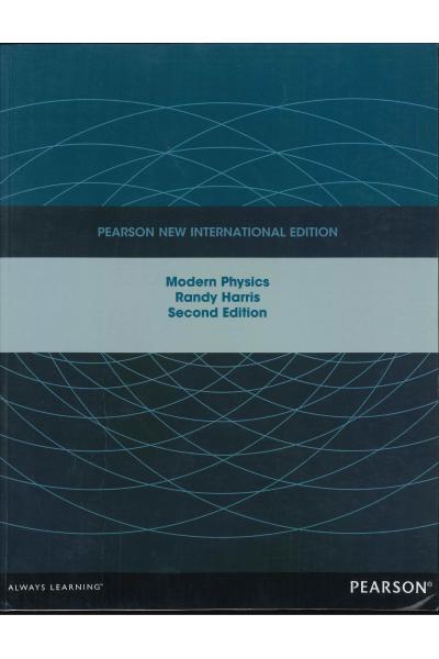 Physics 311 Modern Physics 2nd (New international Edition) Randy Harris Physics 311 Modern Physics 2nd (New international Edition) Randy Harris