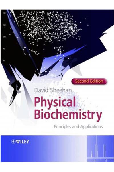 Physical Biochemistry 2nd (Sheehan) Bio 331