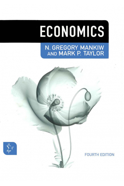 Economics 4th (N. Gregory Mankiw, Mark P. Taylor) Economics 4th (N. Gregory Mankiw, Mark P. Taylor)