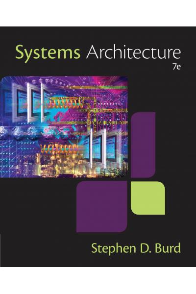 Systems Architecture 7e (Stephen Burd) MIS 25185 Systems Architecture 7e (Stephen Burd) MIS 25185