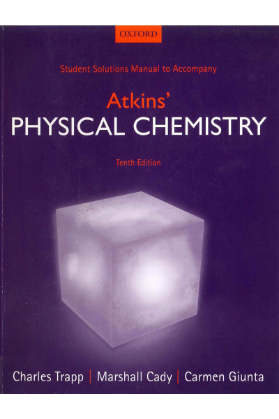 Physical Chemistry Solution Manual 10th (Peter Atkins, Julio de Paula) Physical Chemistry Solution Manual 10th (Peter Atkins, Julio de Paula)
