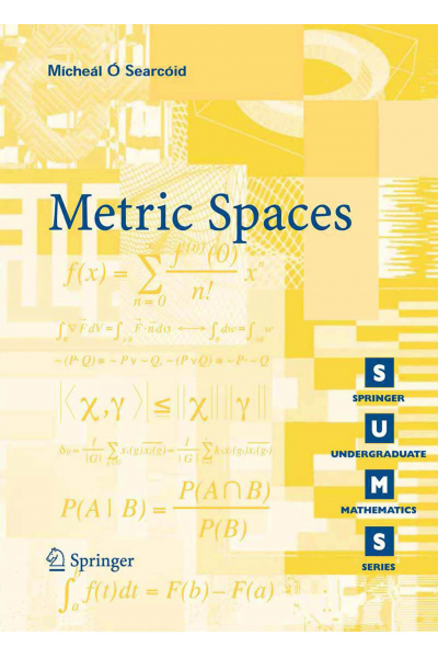 Metric Spaces (Micheal Searcoid) Metric Spaces (Micheal Searcoid)