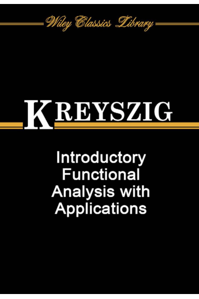 Introductory Functional Analysis With Applications (Erwin Kreyszig)