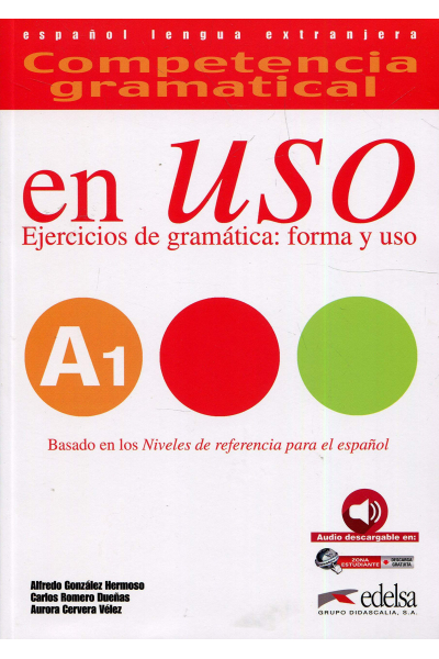 Competencia gramatical en uso A1 - libro del alumno + CD  Competencia gramatical en uso A1 - libro del alumno + CD