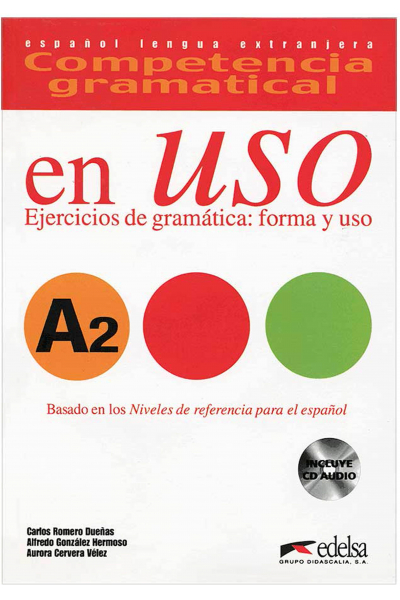 Competencia gramatical en uso A2 - libro del alumno +CD Competencia gramatical en uso A2 - libro del alumno +CD