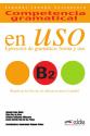 Competencia gramatical en uso B2 - libro del alumno + CD