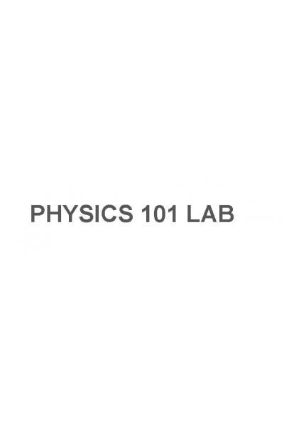 PHYSICS 101 LAB KİTABI PHYSICS 101 LAB KİTABI
