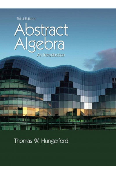 Abstract Algebra an Introduction (Thomas Hungerford) Abstract Algebra an Introduction (Thomas Hungerford)
