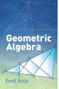 Geometric Algebra ( Emil Artin )