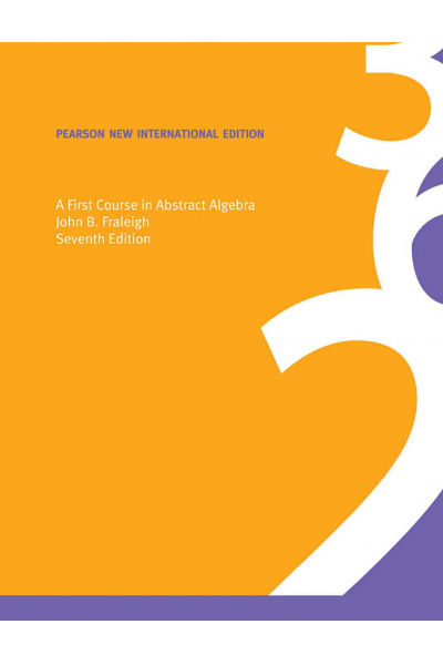 A First Course in Abstract Algebra, 7th ( John Fraleigh ) A First Course in Abstract Algebra, 7th ( John Fraleigh )