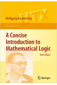 A Concise Introduction to Mathematical Logic (Universitext) 3rd