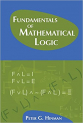 Fundamentals of Mathematical Logic 1st