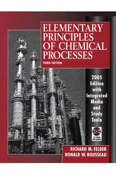 Elementary Principles of Chemical Processes 3rd (CHE 211 Elementary Principles of Chemical Processes 3rd (CHE 211