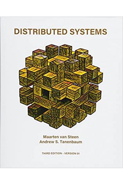 Distributed Systems (Maarten van Steen, Andrew S. Tanenbaum) Distributed Systems (Maarten van Steen, Andrew S. Tanenbaum)