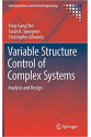 Variable Structure Control of Complex Systems (Xing-Gang Yan, Sarah K. Spurgeon, Christopher Edwards