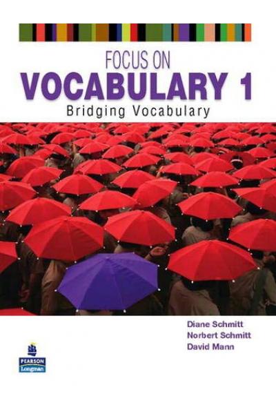 Focus on Vocabulary 1: Bridging Vocabulary 2nd Focus on Vocabulary 1: Bridging Vocabulary 2nd