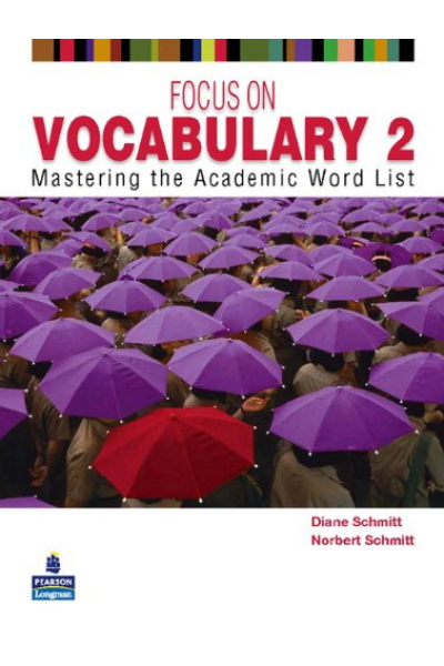 Focus on Vocabulary 2: Mastering the Academic Word List 2 Edition Focus on Vocabulary 2: Mastering the Academic Word List 2 Edition