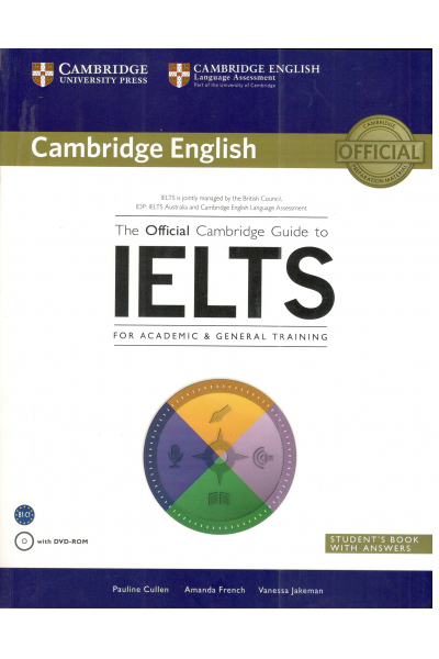 The Official Cambridge Guide To Ielts Student's Book With Answers With Dvd Rom The Official Cambridge Guide To Ielts Student's Book With Answers With Dvd Rom