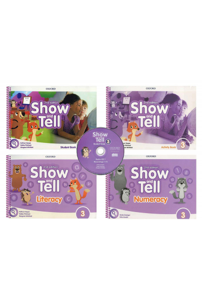 Show and Tell 3 Student Book +Activity +Literacy +Numeracy +CD (2nd Edition) Show and Tell 3 Student Book +Activity +Literacy +Numeracy +CD (2nd Edition)