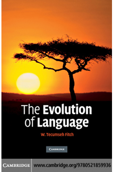 The Evolution of Language (W. Tecumseh Fitch)