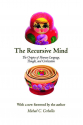 The Recursive Mind: The Origins of Human Language, Thought, and Civilization (Michael C. Corballis)