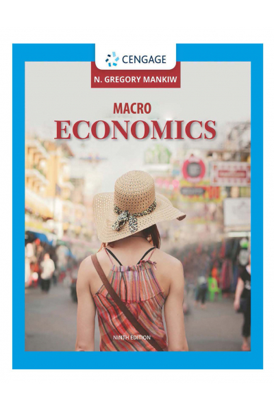 MACROECONOMICS 9th (MANKIW) ( EC 102 )
