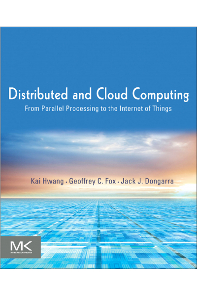 Distributed and Cloud Computing 1st Edition Distributed and Cloud Computing 1st Edition