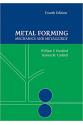 Metal Forming: Mechanics and Metallurgy 4th Edition (William F. Hosford)