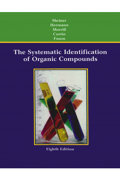 The Systematic Identification of Organic Compounds 8th Edition The Systematic Identification of Organic Compounds 8th Edition