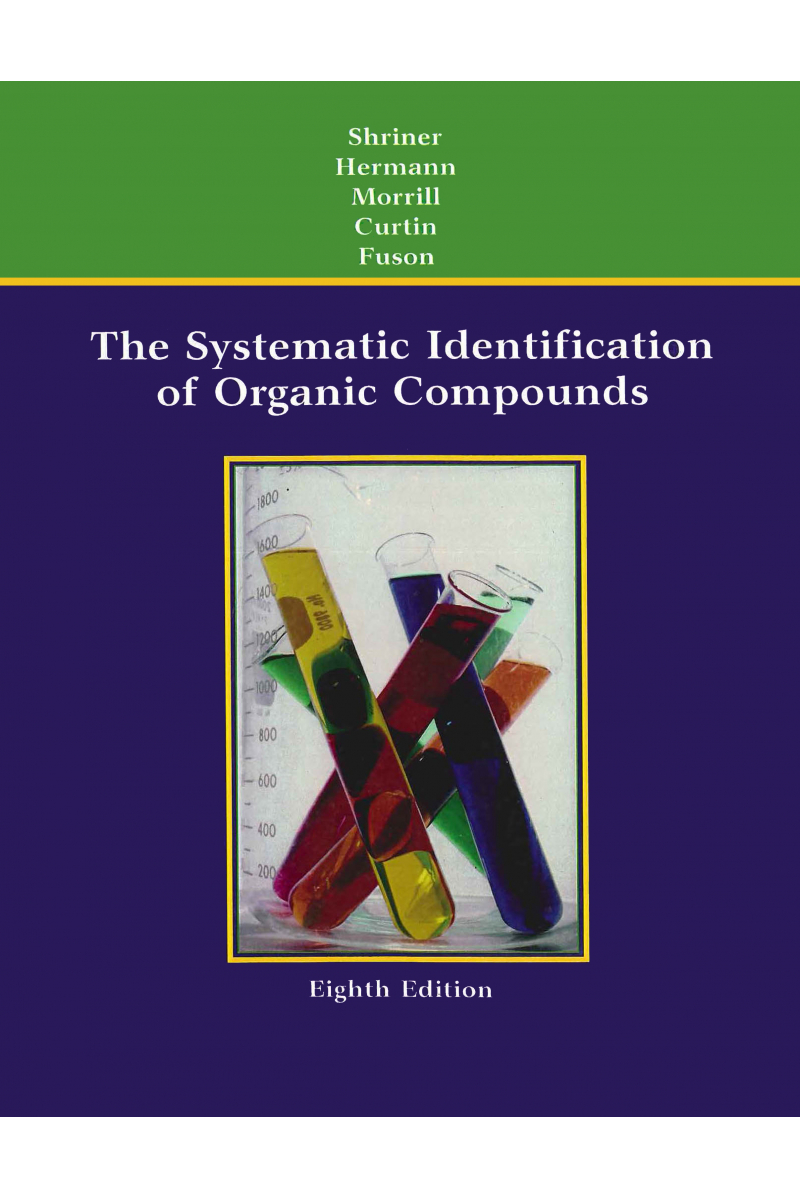 The Systematic Identification of Organic Compounds 8th Edition