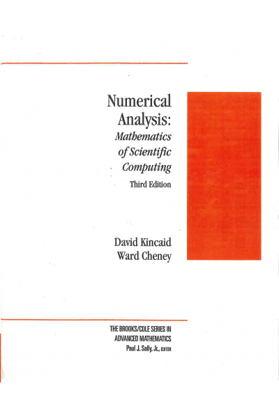 Numerical Analysis Mathematics of Scientific Computing 3rd (David Kincaid, Ward Cheney) Numerical Analysis Mathematics of Scientific Computing 3rd (David Kincaid, Ward Cheney)