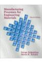Manufacturing Processes for Engineering Materials  4th (Serope Kalpakjian, Steven R Schmid)