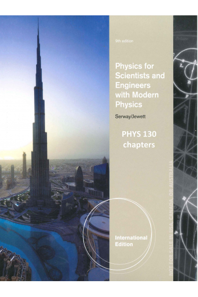 PHYS 130 chapt Physics for Scientists and Engineers with Modern Physics 9th (john w. jewett, raymond PHYS 130 chapt Physics for Scientists and Engineers with Modern Physics 9th (john w. jewett, raymond