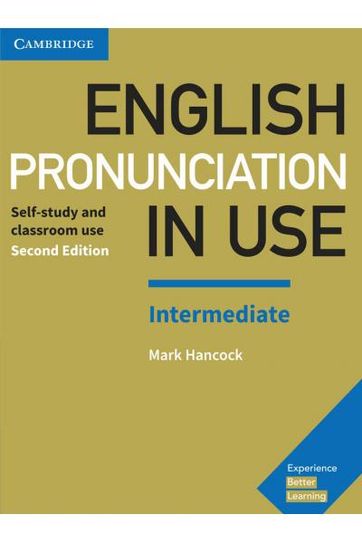 English Pronunciation in Use Intermediate Book with Answers and CD-ROM English Pronunciation in Use Intermediate Book with Answers and CD-ROM