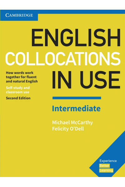 English Collocations in Use Intermediate Book with Answers English Collocations in Use Intermediate Book with Answers