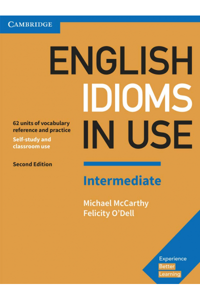 English Idioms in Use Intermediate Book with Answers English Idioms in Use Intermediate Book with Answers