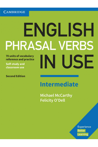 English Phrasal Verbs in Use Intermediate Book with Answers English Phrasal Verbs in Use Intermediate Book with Answers