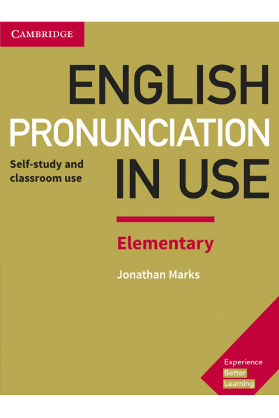 English Pronunciation in Use Elementary Book with Ansvers and CD-ROM English Pronunciation in Use Elementary Book with Ansvers and CD-ROM