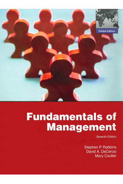 Fundamentals of Management Essential concepts and Applications 7th (Robbins, Decenzo, Coulter)