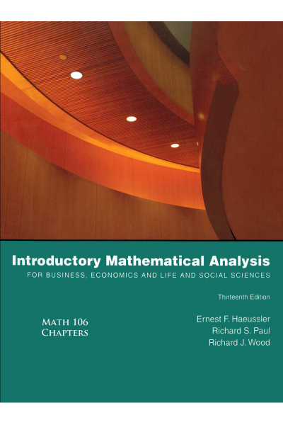 Introductory Mathematical Analysis 13th (Ernest F. Haeussler) MATH 106 Introductory Mathematical Analysis 13th (Ernest F. Haeussler) MATH 106