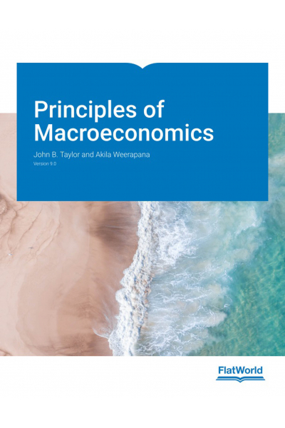 Principles of Macroeconomics Version 9.0 (John B. Taylor, Akila Weerapana) Principles of Macroeconomics Version 9.0 (John B. Taylor, Akila Weerapana)