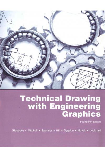 Technical Drawing 14th (Frederick E. Giesecke, Alva Mitchell, James E. Novak) Technical Drawing 14th (Frederick E. Giesecke, Alva Mitchell, James E. Novak)