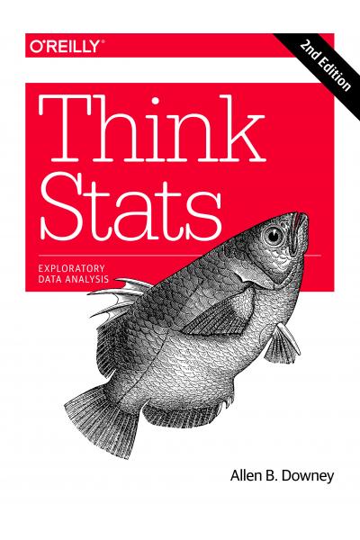 Think Stats: Exploratory Data Analysis 2nd ( Allen B. Downey )