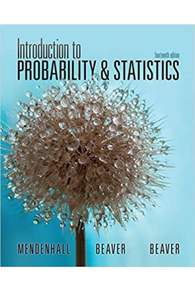 Introduction to Probability and Statistics 14th (Mendenhall,Beaver,M. Beaver)