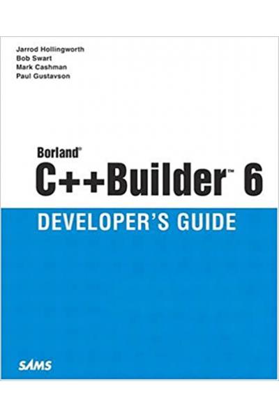 Borland C++Builder 6 Developer's Guide (2 CİLT)