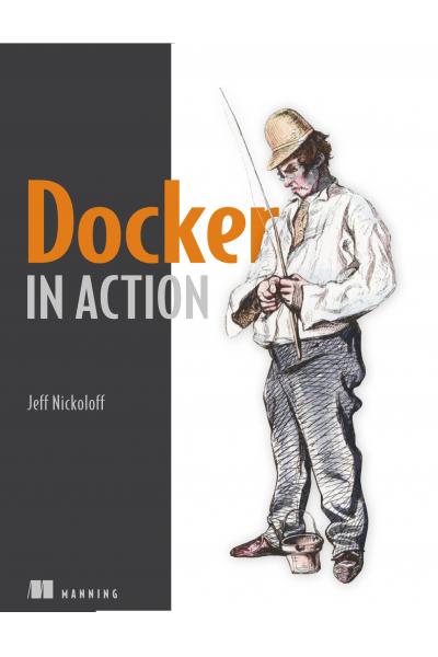 Docker in Action (Jeff Nickoloff)