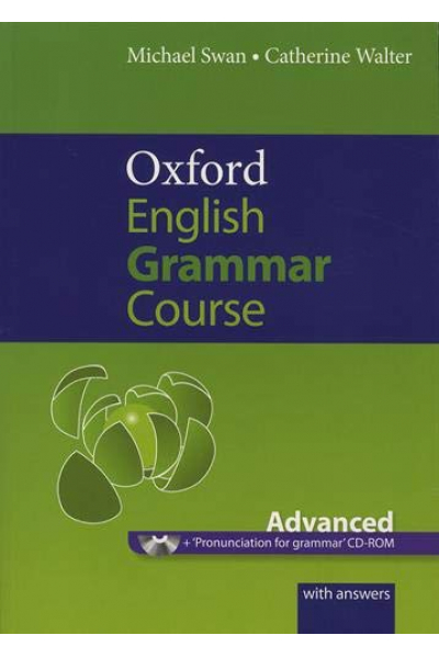 Oxford English Grammar Course Advanced with Answers CD-ROM Oxford English Grammar Course Advanced with Answers CD-ROM