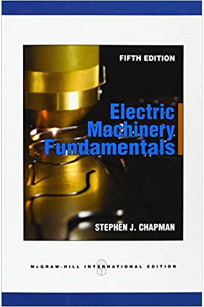 Electric Machinery Fundamentals 5th (STEPHEN J. CHAPMAN) Electric Machinery Fundamentals 5th (STEPHEN J. CHAPMAN)